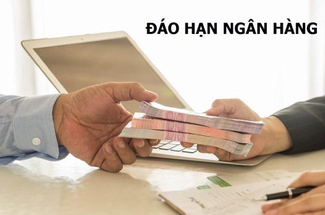 Đáo hạn ngân hàng tại Thanh Hóa